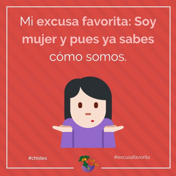 excusa favorita